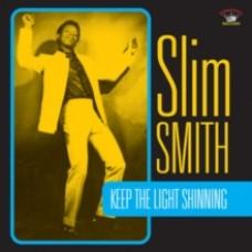 Keep the Light Shining - Slim Smith