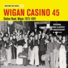 Keeping the Faith...Wigan Casino 45 - Various Artists