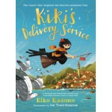 Kiki's Delivery Service  - Eiko Kadono & Joe Todd-Stanton