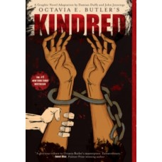 Kindred: A Graphic Novel Adaptation - Octavia Butler & John Jennings