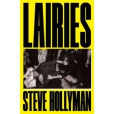 Lairies - Steve Hollyman