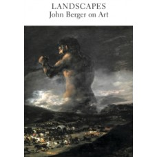 Landscapes : John Berger on Art - John Berger
