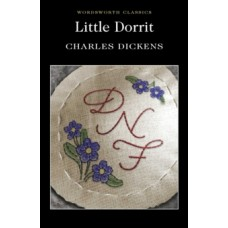 Little Dorrit - Charles Dickens