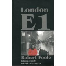 London E1 - Robert Poole & Rachel Lichtenstein