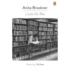 Look At Me - Anita Brookner