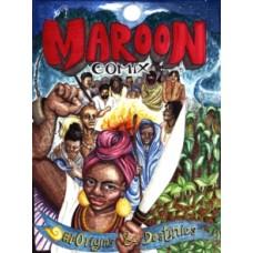 Maroon Comix -  Seth Tobocman, Mac McGill & Saul Quincy