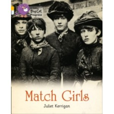 Match Girls - Juliet Kerrigan