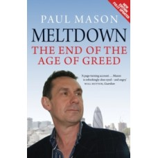 Meltdown : The End of the Age of Greed - Paul Mason