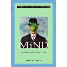 Mind : A Brief Introduction - John R. Searle