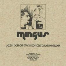 Jazz In Detroit / Strata Concert Gallery / 46 Selden - Mingus