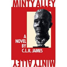 Minty Alley - C.L.R. James