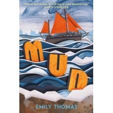 Mud - Emily Thomas