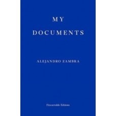 My Documents - Alejandro Zambra