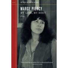 My Life, My Body - Marge Piercy