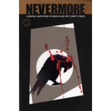 Nevermore - Edgar Allan Poe & Dan Whitehead