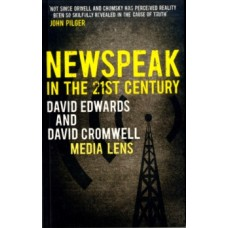 NEWSPEAK in the 21st Century - David Edwards & David Cromwell