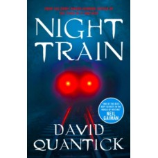 Night Train - David Quantick