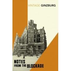 Notes From the Blockade - Lydia Ginzburg