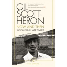 Now And Then - Gil Scott-Heron & Kate Tempest
