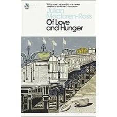 Of Love and Hunger - Julian Maclaren-Ross
