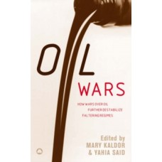 Oil Wars -  Mary Kaldor, Terry Lynn Karl, Yahia Said