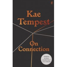 On Connection - Kae Tempest