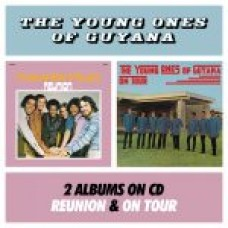 The Young Ones Of Guyana ‎– On Tour / Reunion
