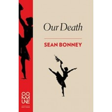 Our Death - Sean Bonney