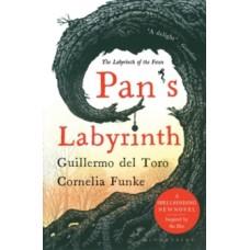 Pan's Labyrinth : The Labyrinth of the Faun - Guillermo del Toro & Cornelia Funke