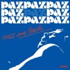 Paz Are Back - Paz