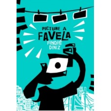 Picture a Favela - Andre Diniz