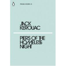 Piers of the Homeless Night - Jack Kerouac