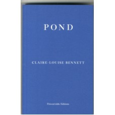 Pond - Claire-Louise Bennett