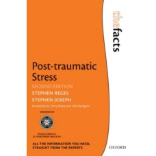 Post-traumatic Stress - Stephen Regel & Stephen Joseph
