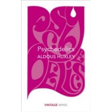 Psychedelics - Aldous Huxley