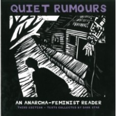 Quiet Rumours : An Anarcha-Feminist Reader - Dark Star Collective