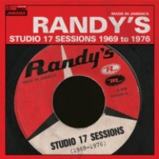 Randy's Studio 17 Sessions 1969 to 1976 - Various Artists