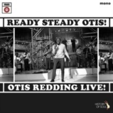 Ready, Steady, Otis! - Otis Redding