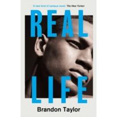 Real Life - Brandon Taylor