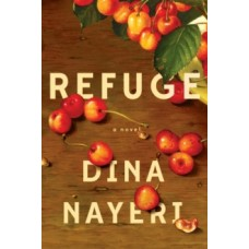 Refuge - Dina Nayeri
