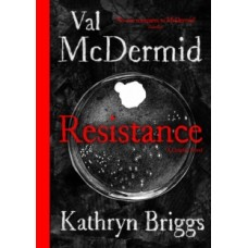 Resistance : A Graphic Novel - Val McDermid & Kathryn Briggs