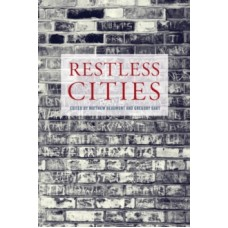 Restless Cities -  Matthew Beaumont & Gregory Dart