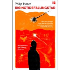 RISINGTIDEFALLINGSTAR - Philip Hoare