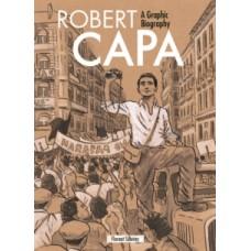 Robert Capa: A Graphic Biography - Florent Silloray