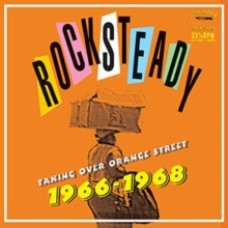 Rocksteady: Taking Over Orange Street 1966-1968 - Various Artists