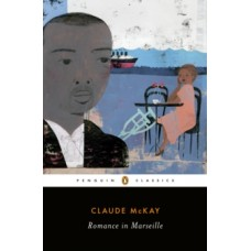 Romance in Marseille - Claude McKay
