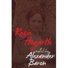 Rosie Hogarth - Alexander Baron