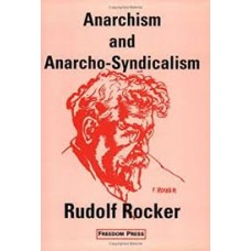 Anarchism & Anarcho-Syndicalism - Rudolf Rocker