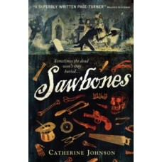 Sawbones -  Catherine Johnson