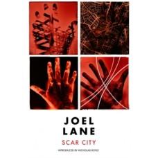 Scar City - Joel Lane & Nicholas Royle (Introduction By)